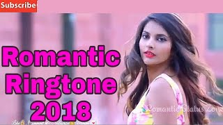 Romantic,Ringtones mp3,ringtone Hindi,ringtone download,ringtone 2018,ringtone music,ringtone Remix,
