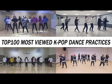 [TOP 100] MOST VIEWED K-POP DANCE PRACTICES •May 2018
