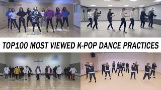 [TOP 100] MOST VIEWED K-POP DANCE PRACTICES •  May 2018