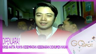 Download Video DIPENJARA!! KRISS HATTA PUNYA KESEMPATAN KEBENARAN DOKUMEN NIKAH – GOSPOT 07/05 MP3 3GP MP4