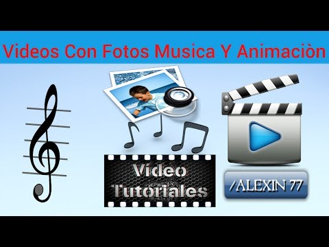 Como Hacer Videos Con Fotos Musica Y Animaciòn (2016) Facil