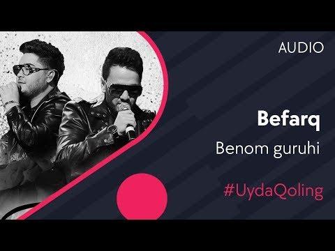 Benom Guruhi - Befarq   Беном гурухи - Бефарк (music Version) #UydaQoling