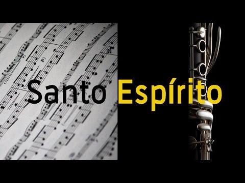 Santo Espírito -Holy Spirit Laura Souguellis - Partitura para Clarinete Bb  - GRÁTIS