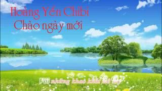 [Karaoke] Chào ngày mới - Hoàng Yến Chibi