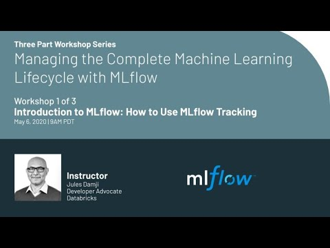workshop- -managing-the-complete-machine-learning-lifecycle-with-mlflow:-1-of-3