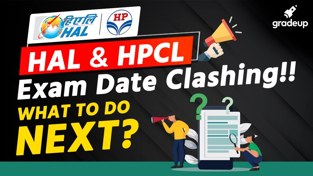 HAL & HPCL Exam Date Clashing!!🤦♂️    What To Do Next?🤷♂️ By Gradeup Experts🔥🏃♂️