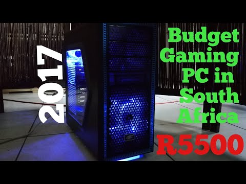 Budget Gaming PC in South Africa - R5500 (2017) - All New Parts