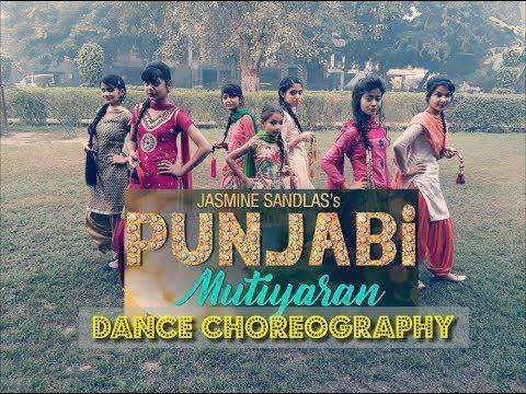 Punjabi Mutiyaran | Jasmine Sandlas | Dance Video | Latest Punjabi Song 2017