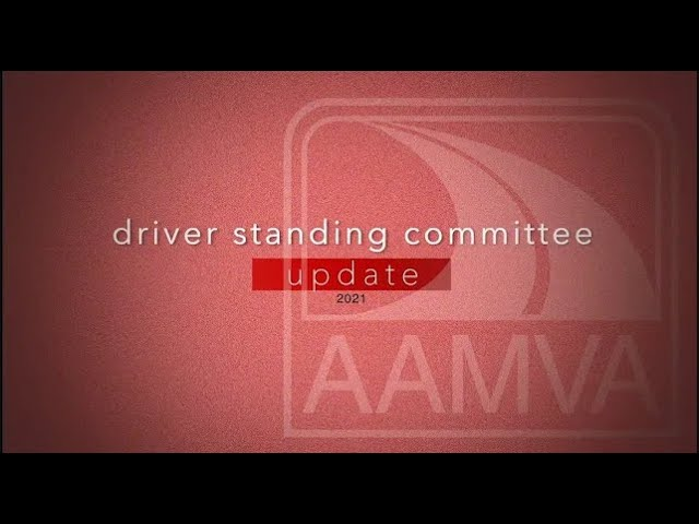 2021 Driver Standing Committee Update   AIC