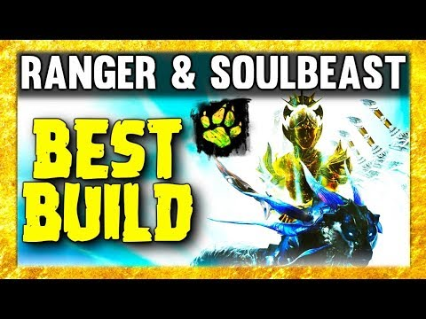 Ranger & Soulbeast Best Build PvE | PvP | WvW 2019 - Guild Wars 2