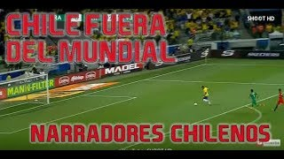 Ultimos Minutos Brasil vs Chile 3-0 - Narradores Chilenos - Chile esta fuera del Mundial Rusia 2018