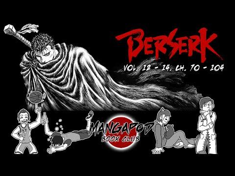 MangaPod Book Club #69: Berserk (Vol. 12 - 14, Ch. 70 - 104)