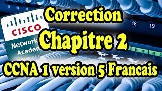 correction ccna1 chapitre 2 v5 francais
