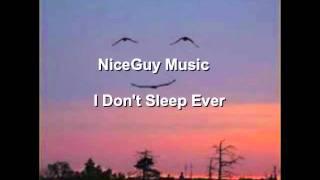 Niceguy Music - I Don't Sleep Ever