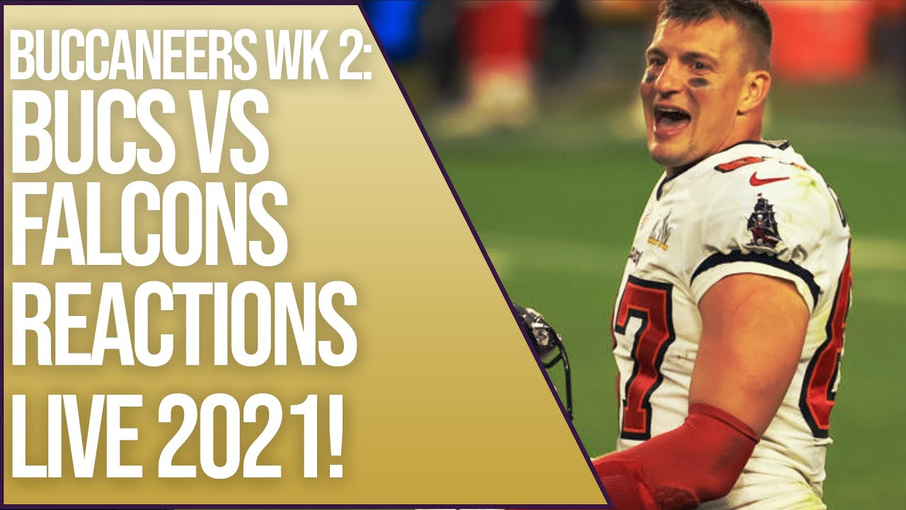 Download Tampa Bay Buccaneers | Buccaneers vs Falcons REACTIONS Live! | NFL 2021 Regular season week 2