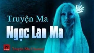 Truyện Ma Kinh Dị về Hồn Ma ẩn khuất quanh ta