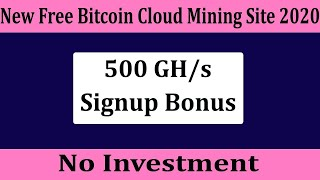 New Bitcoin cloud mining site 2020 Sing up bonus 500Gh  best bitcoin cloud mining site.No investment