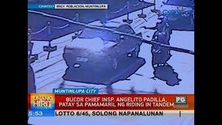 UB: BuCor Chief Insp. Angelito Padilla, patay sa pamamaril ng riding in tandem