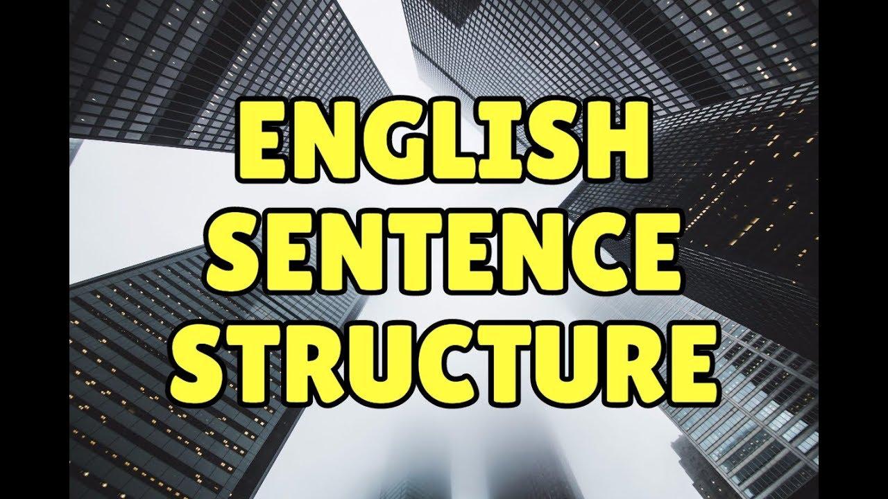 English Sentence Structure: 4 Types of English Sentences