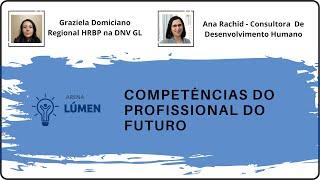 Arena Lúmen - Competências do profissional do futuro