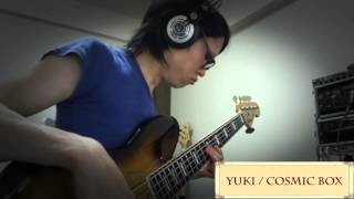 YUKI / COSMIC BOX_Bass cover