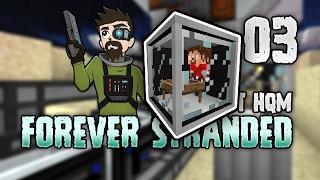 Minecraft: FOREVER STRANDED | 3 | I OWN U! 🔫 Crazy Fool! [Minecraft Modpack 1.10.2]