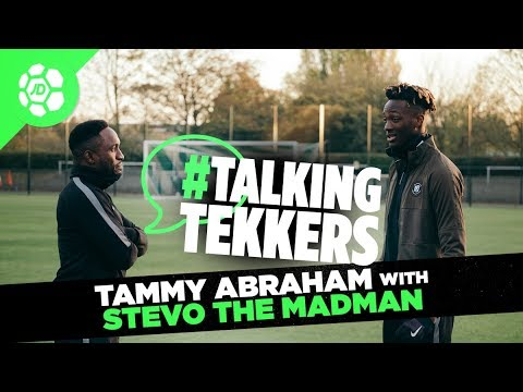 Tammy Abraham of Chelsea and Aston Villa #TalkingTekkers with Stevo The Madman