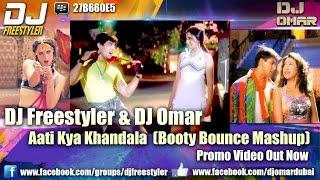 DJ Freestyler Aati Kya Khandala Booty Bounce Mashup