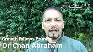 Growth follows Pruning  Dr Chan Abraham