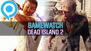 Gamewatch: Dead Island 2 - Video-Analyse: Noch schöner, noch brutalerer (Gameplay)