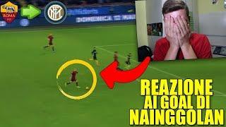 ROMANISTA REAGISCE ai GOAL di NAINGGOLAN !!