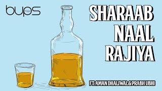 Sharaab Naal Rajiya (Aman Dhaliwal, Prabh Ubhi) Mp3 Song Download