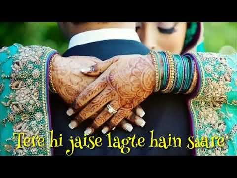 Tere Hi Jaise Lagte Hain Saare... Female Version Song