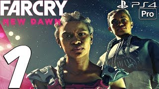Far Cry New Dawn - Gameplay Walkthrough Part 1 - Prologue (Full Game) PS4 PRO