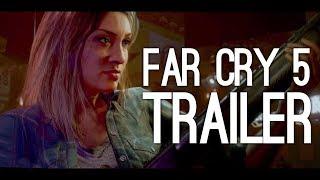 Far Cry 5 Trailer: Far Cry 5 First Trailer (Reveal Trailer for Far Cry 5) thumbnail