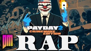 "Payday 2: Crimewave Edition |Rap Song Tribute| DEFMATCH ""Man And The Mask"""