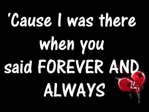 Forever & Always- Taylor Swift lyrics