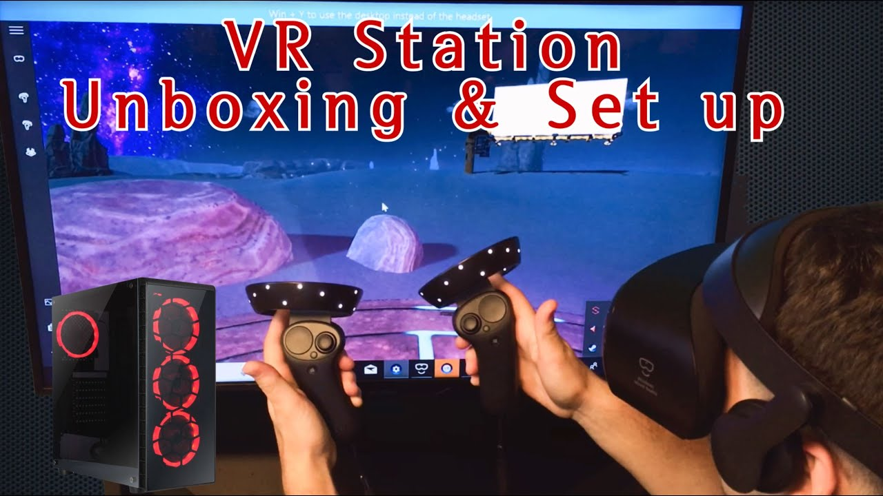 How to set up a VR Gaming PC   Unboxing and Setup   Samsung Odyssey+ Mixed  Reality Headset