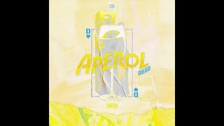 diego - APEROL (prod. deyjanbeats)