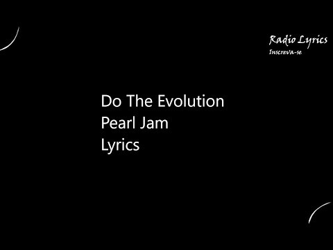 do-the-evolution-pearl-jam-lyrics