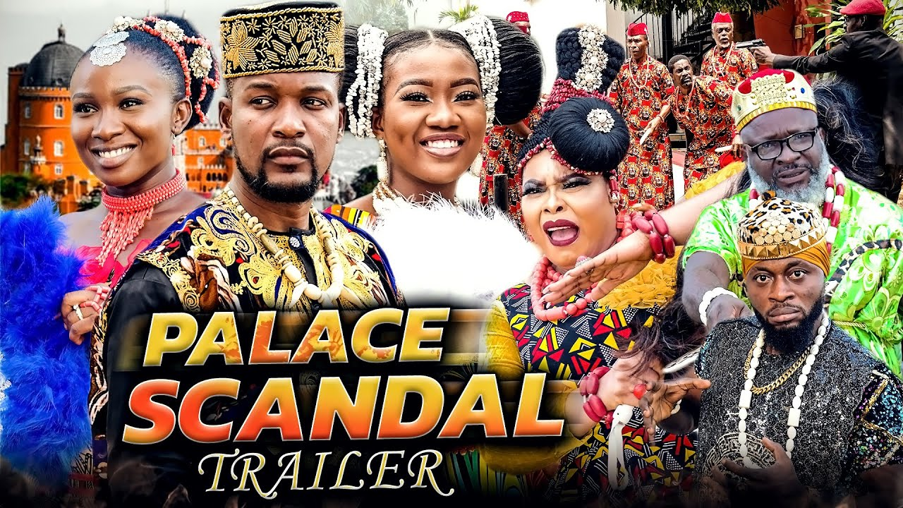 Download Palace Scandal (Trailer) Wole Ojo/Chinenye/C. Wilfred/Sonia 2021 Latest Nigerian Nollywood Movie