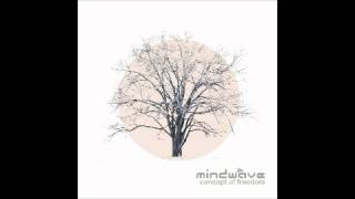 Mindwave - Concept Of Freedom (Concept of Freedom - 2012)