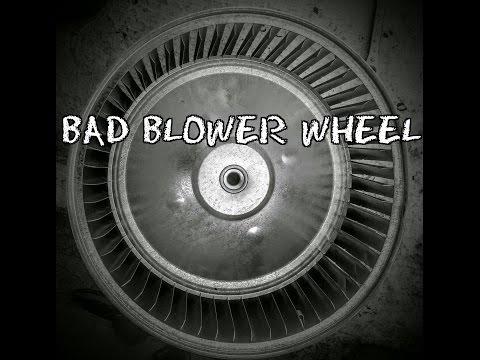 Bad Blower Wheel