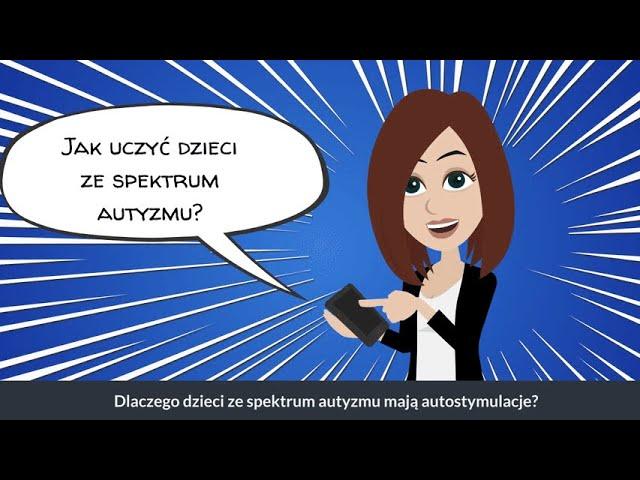 SPEKTRUM AUTYZMU - AUTOSTYMULACJE