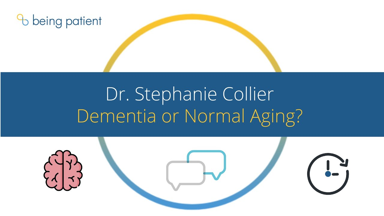Dementia or Normal Aging: Dr. Stephanie Collier | Brain Talk Minute | Being Patient