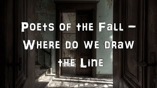 Poets Of The Fall Where Do We Draw The Line Acoustic Cover Lyrics Karaoke