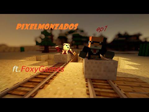 PIXELMONZADOS  Ep1 - O Começo (ft.FoxyGames)