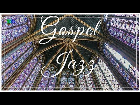 Smooth Gospel Jazz Instrumental Music Playlist | Hispanic Jazz Gospel Songs With Nature (Hi-Fi)