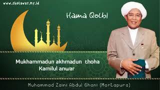 Lirik Hama Qolbi - Sholawat Paling menyentuh Guru Zaini ( Sekumpul )
