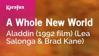 Karaoke A Whole New World - Aladdin (1992 film) *